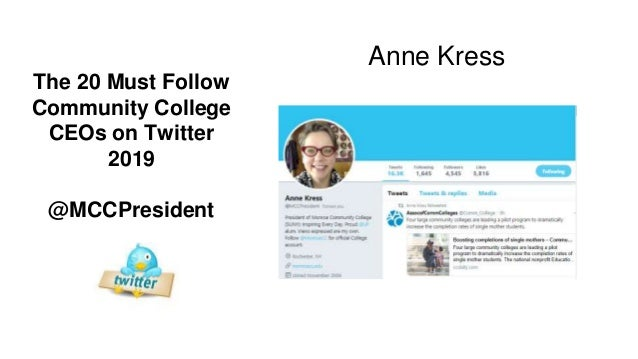 The 2019 Must Follow Community College CEOs on Twitter UPDATED Slide 2