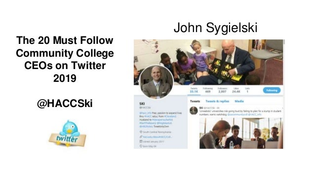 The 2019 Must Follow Community College CEOs on Twitter UPDATED Slide 3