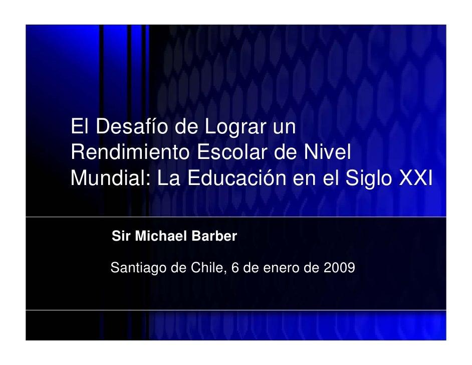 Working Draft           El Desafío de Lograr un       Rendimiento Escolar de Nivel       Mundial: La Educación en el Siglo...