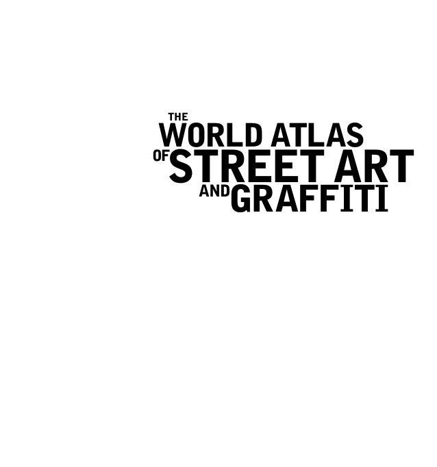 World atlas Street Art Graffiti THE of and