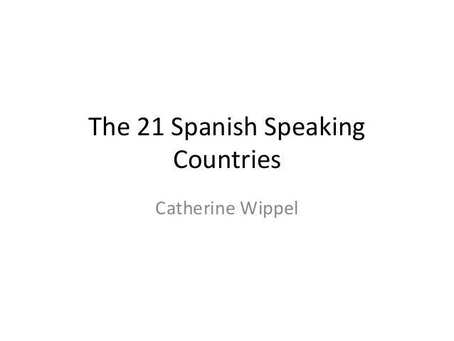 The 21 spanish speaking countries assure