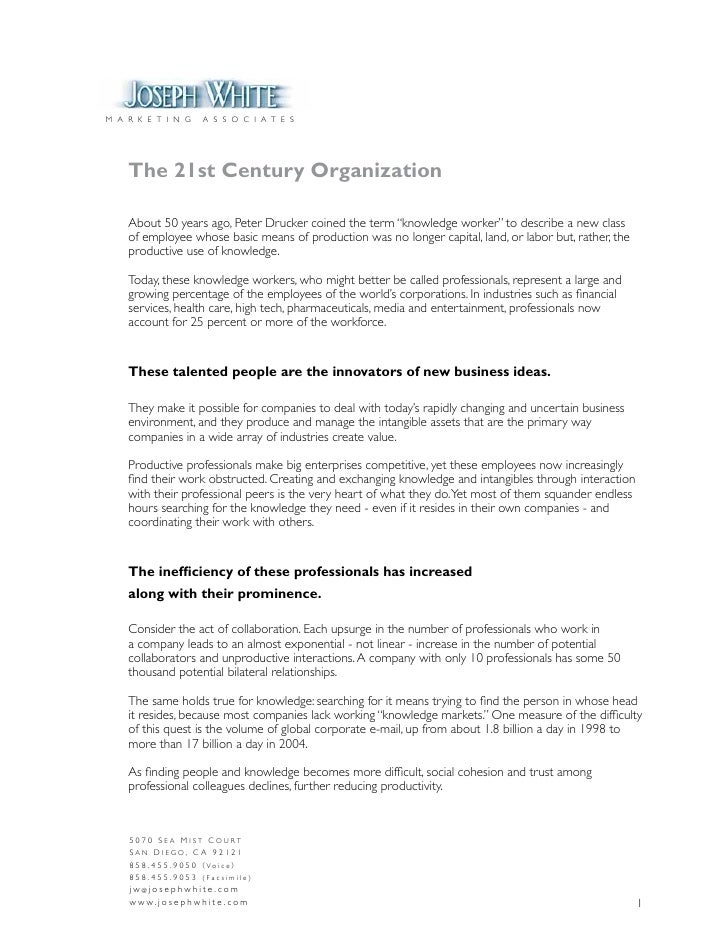 M A R K E T I N G         A S S O C I A T E S         The 21st Century Organization      About 50 years ago, Peter Drucker...