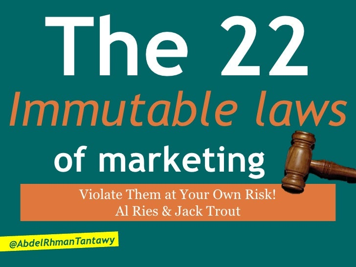 The 22Immutable laws of marketing  Violate Them at Your Own Risk!        Al Ries & Jack Trout