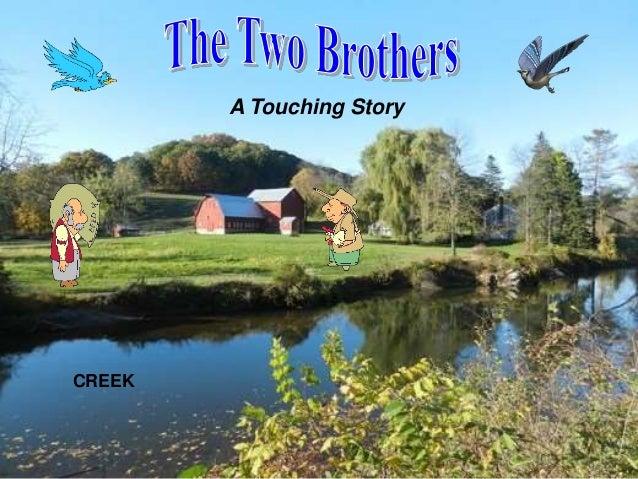 1 CREEK A Touching Story