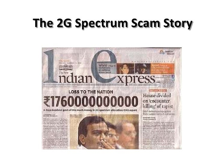The 2G Spectrum Scam Story<br />