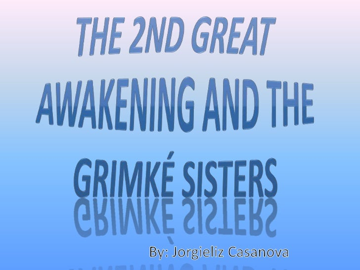  The 2nd Great Awakening was America's 2nd largest Religious Revival. Religious meetings got serious and lots of peoples...