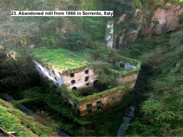 Abandoned Mill From 1866 In Sorrento, Italy ...