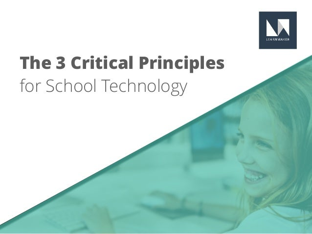 The 3 Critical Principles for School Technology