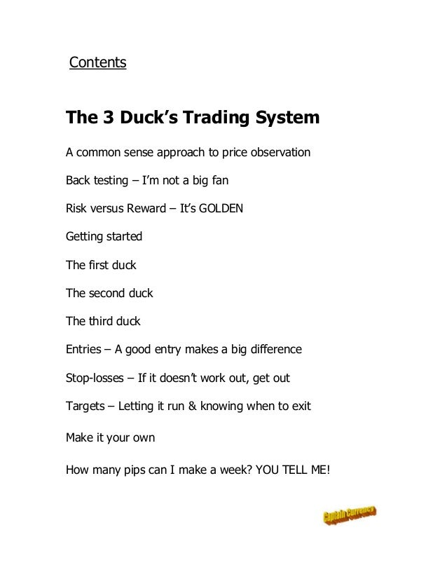 Modified duck trading system
