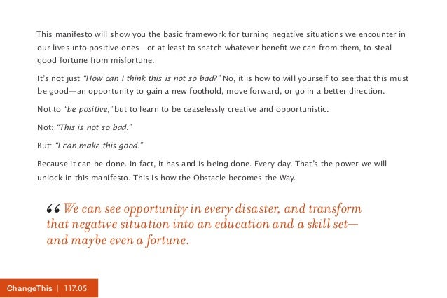 | 117.05ChangeThis This manifesto will show you the basic framework for turning negative situations we encounter in our li...