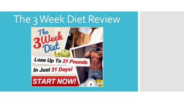 The 3Week Diet Review