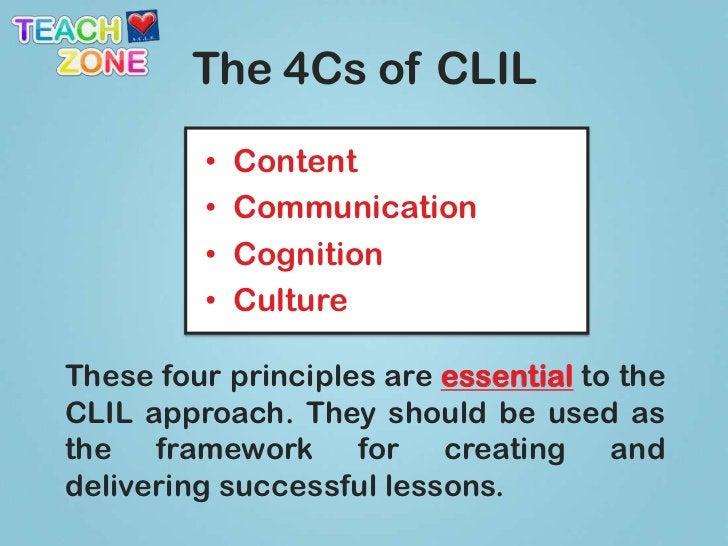 The 4Cs of CLIL<br /><ul><li>Content