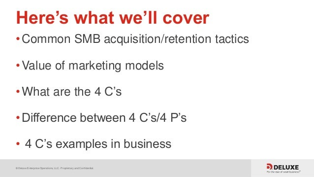 © Deluxe Enterprise Operations, LLC. Proprietary and Confidential. Here's what we'll cover •Common SMB acquisition/retenti...