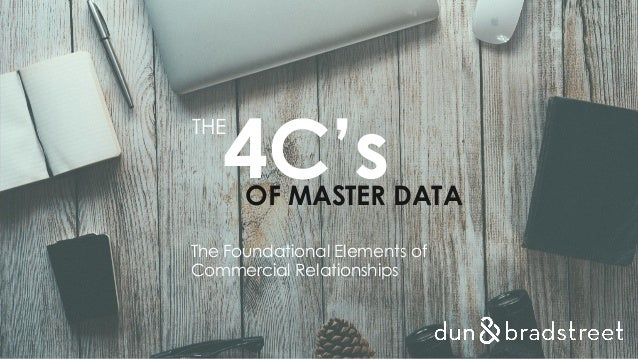 THE 4C'sOF MASTER DATA The Foundational Elements of Commercial Relationships