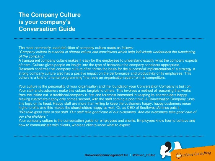 The Company Cultureis your company'sConversation GuideThe most commonly used definition of company culture reads as follow...