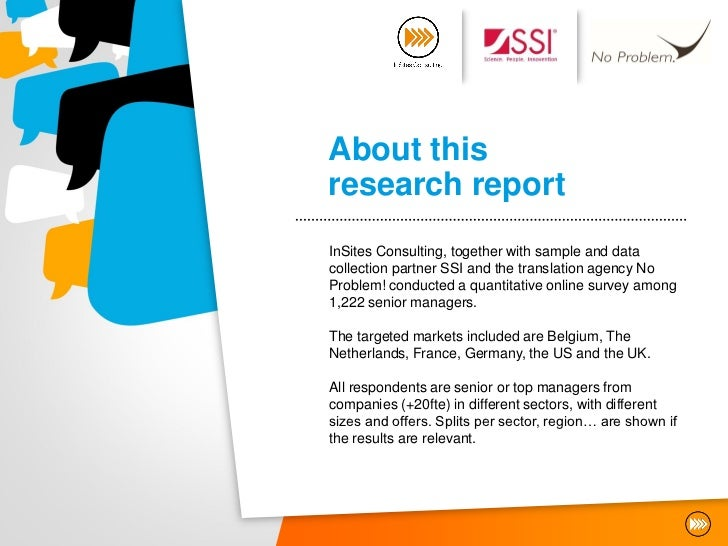 About thisresearch reportInSites Consulting, together with sample and datacollection partner SSI and the translation agenc...