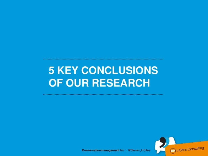 5 KEY CONCLUSIONSOF OUR RESEARCH