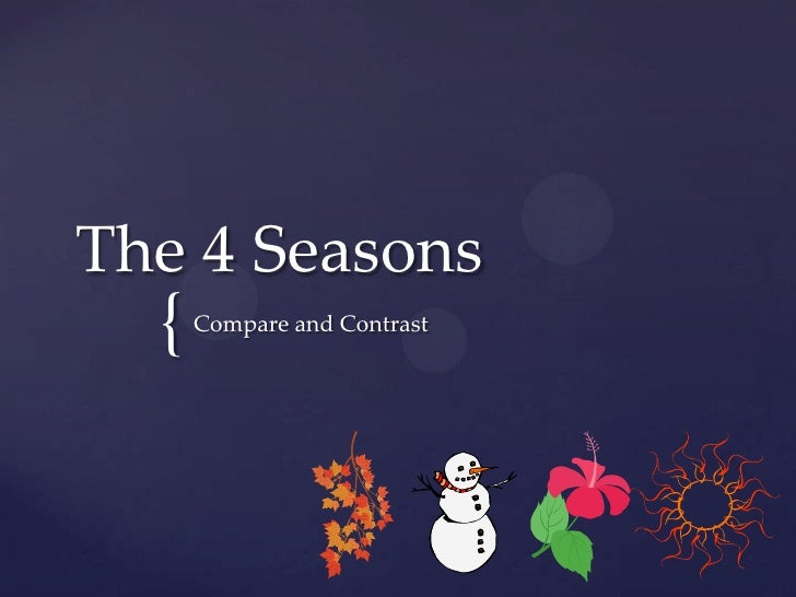 The 4 Seasons<br />Compare and Contrast<br />