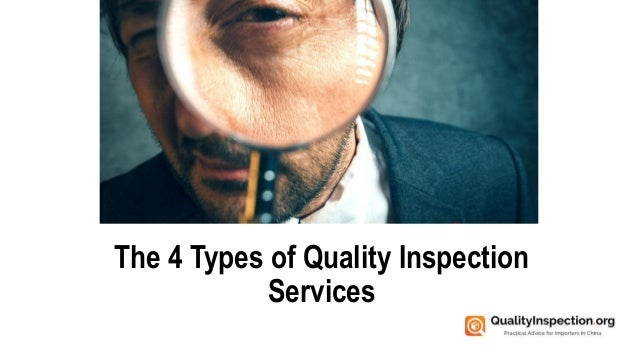 The 4 Types of Quality Inspection Services