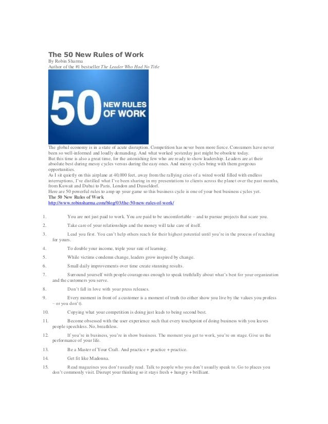 The 50 New Rules of Work By Robin Sharma Author of the #1 bestseller The Leader Who Had No Title The global economy is in ...