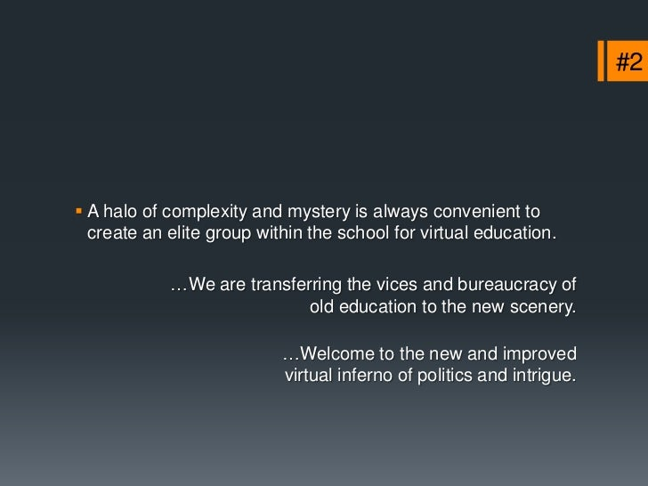 """#5 Some schools are searching for the """"formula"""" for virtual  education. For the mould of the perfect course.             ..."""