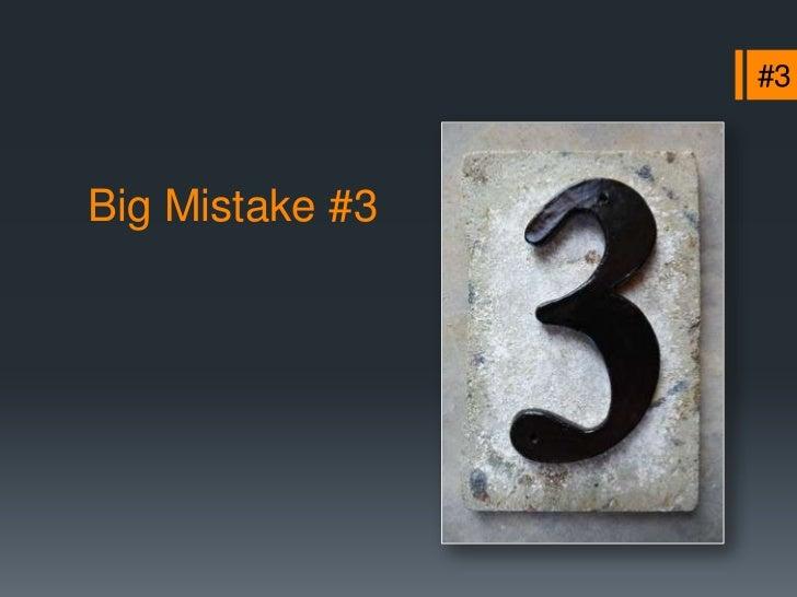 +1+ 1 MoreBig Mistake