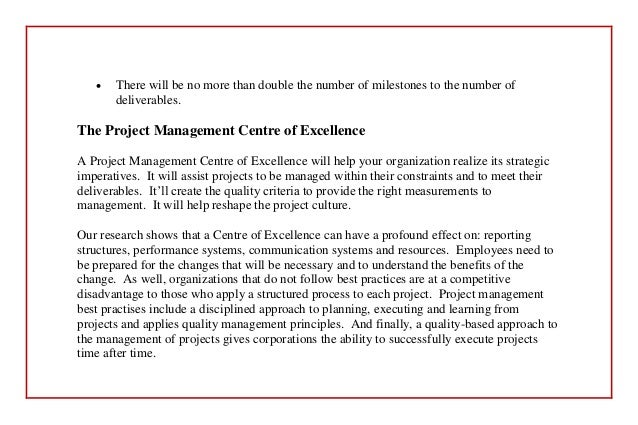 at t project management center of excellence A quick note on terminology: project management office or pmo is the leading term to describe this business function, but others include program management office, project support office, and project office center of excellence.