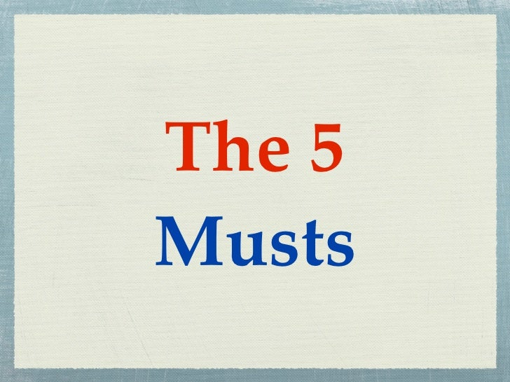 The 5Musts