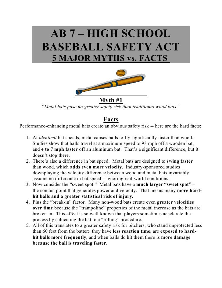 AB 7 – HIGH SCHOOL            BASEBALL SAFETY ACT                 5 MAJOR MYTHS vs. FACTS                                 ...