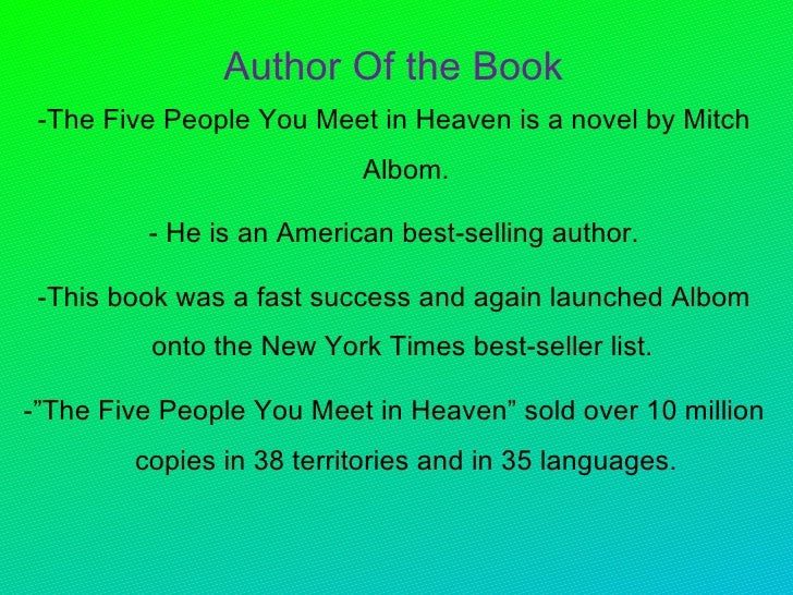 the five people you meet in heaven essay questions Get all the key plot points of mitch albom's the five people you meet in heaven on one page from the creators of sparknotes.