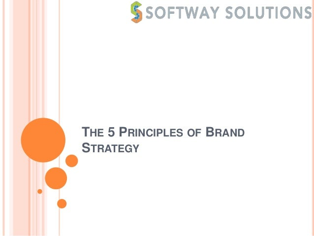 THE 5 PRINCIPLES OF BRANDSTRATEGY