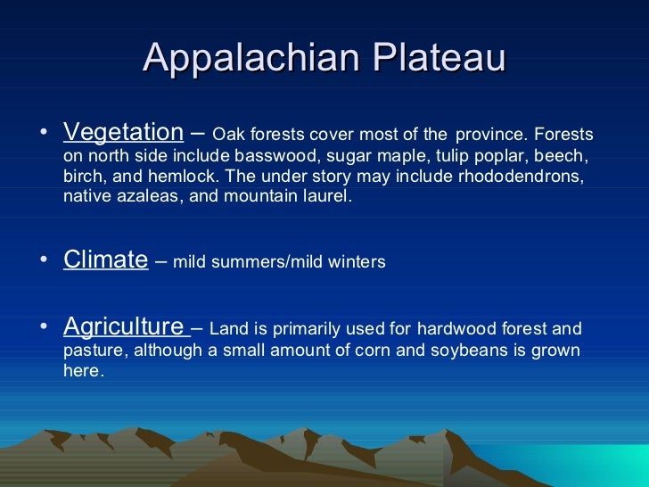 What Are The Natural Resources Of The Appalachian Plateau