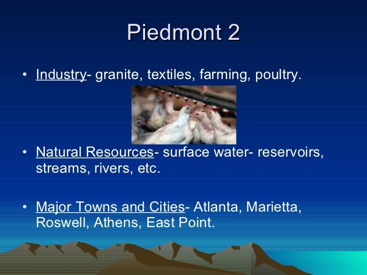 What Are The Natural Resources Of The Piedmont