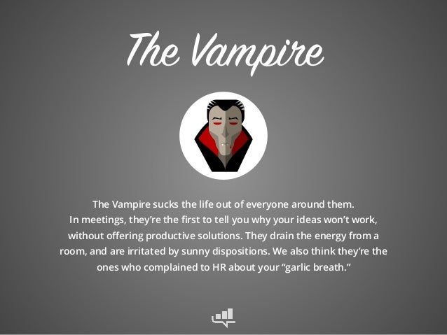 The 5 Scariest People to Work With (Plus: The 3 BEST People to Work With) Slide 3