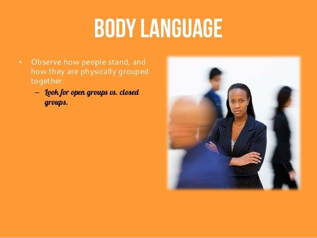 Be a good listener – 80% listening, 20% talking