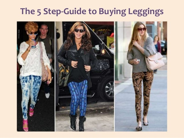 The 5 Step-Guide to Buying Leggings