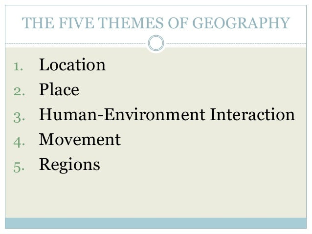 The 5 Themes of Geography – Five Themes of Geography Worksheet