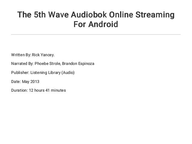 The 5th Wave Audiobok Online Streaming For Android