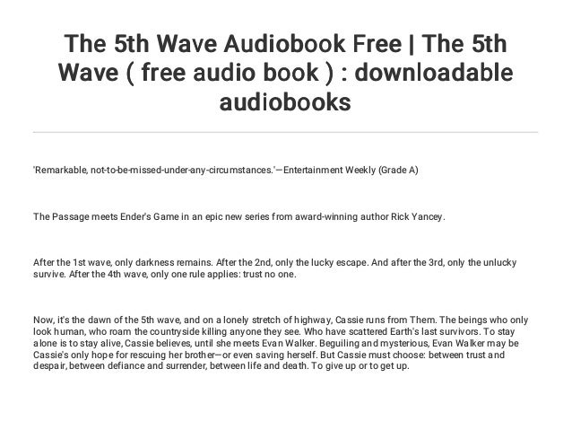 The 5th Wave Audiobook Free The 5th Wave Free Audio Book Down