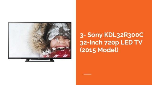 3- Sony KDL32R300C 32-Inch 720p LED TV (2015 Model)