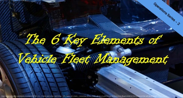 The 6 Key Elements of Vehicle Fleet Management  http://upload.wikimedia.org/wikipedia/commons/d/df/%22_13_‐_ITALIAN_automo...