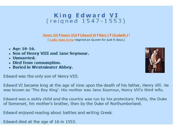 an introduction to the life of king henry the viii of england Henry viii was the second son of henry vii and elizabeth of york he was born on june 28th 1491, was crowned king in 1509 and passed away in 1547 in henry's lifetime he had many things wrong with him including: gangrene, syphilis and scurvy (when gums rot due to lack of vitamin c – he thought fruit was for peasants.