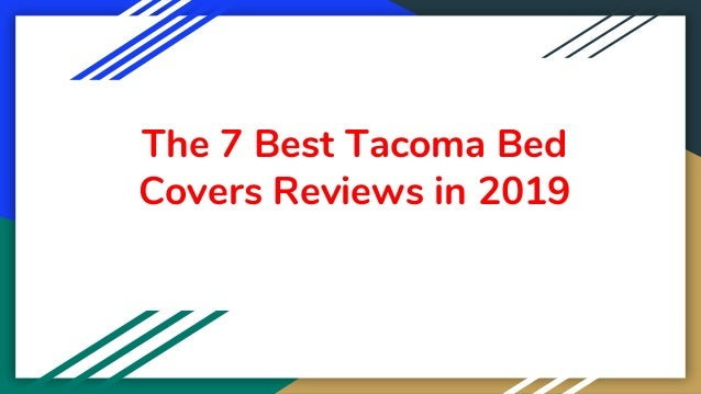The 7 Best Tacoma Bed Covers Reviews in 2019