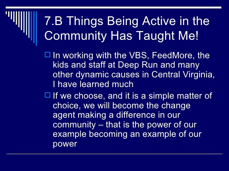 7.B Things Being Active in the Community Has Taught Me!  In working with the Virginia Blood   Service, Central Virginia F...