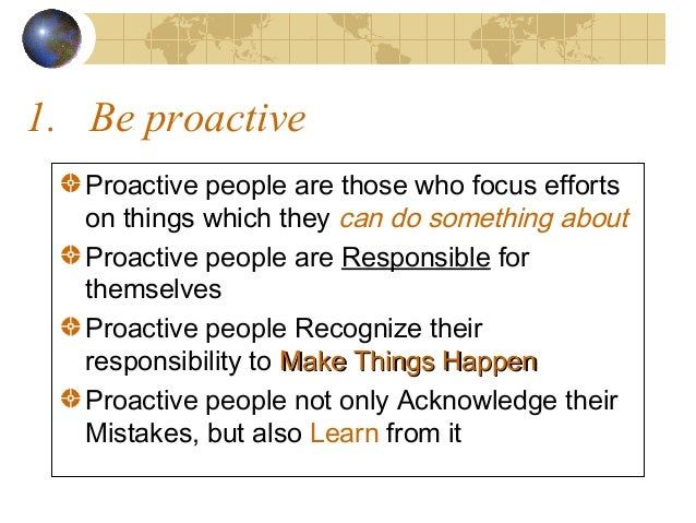 7-habits-of-highly-effective-people-stephen-covey you be relentless.
