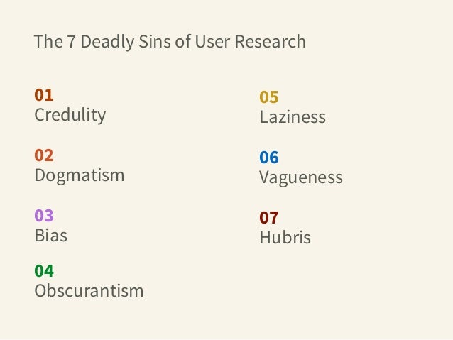 The 7 Deadly Sins of User Research Slide 3