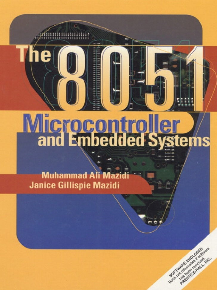 The 8051 Microcontroller and Embedded                 Systems          Using Assembly and C                    Second Edit...