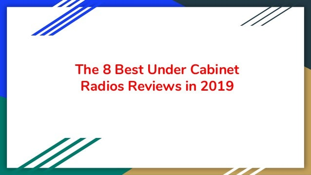 The 8 Best Under Cabinet Radios Reviews in 2019