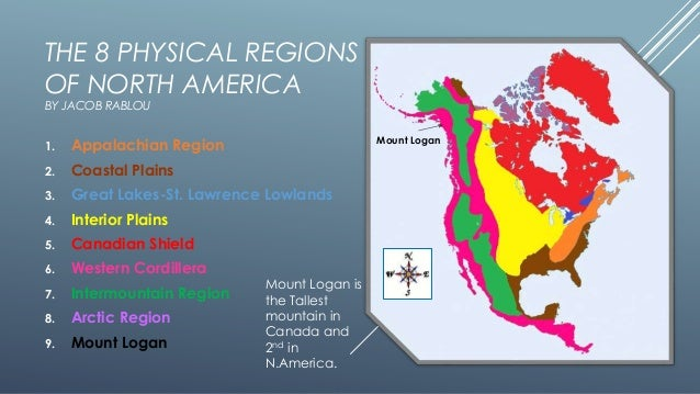 The Physical Regions Of North America - Map of us geographic regions