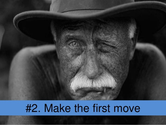 #2. Make the first move